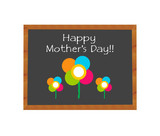 Blackboard symbolizing Happy Mothers Day with flowers