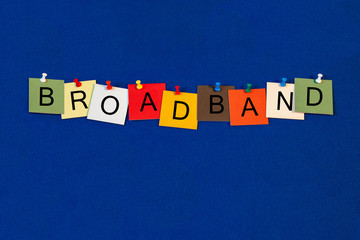 Broadband, sign series for computers, tecnology and internet.