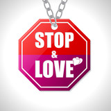 Stop and love traffic sign