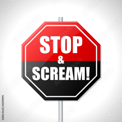 Stop and scream traffic sign