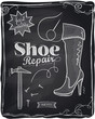 Shoe repair chalkboard.