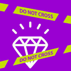 do not cross the line crossing a  Diamond.