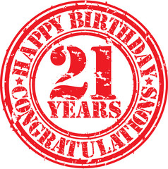 Happy birthday  21 years grunge rubber stamp, vector illustratio