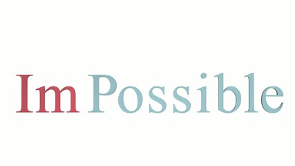 Impossible - 3D word in motion