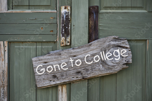 Gone to College Sign.