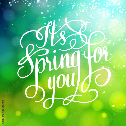 Spring for you. Lettering text. Abstract background. Typographic