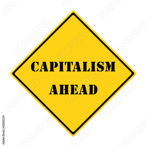 Capitalism Ahead Sign