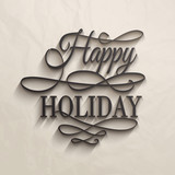 Happy Holiday - postcard decoration background.