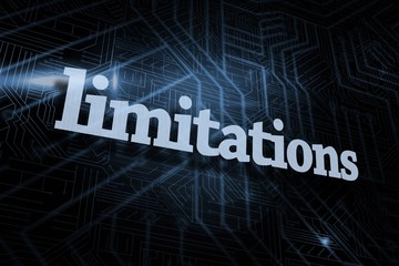 Limitations against futuristic black and blue background