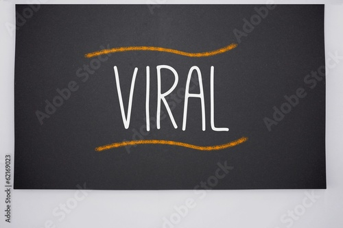 Viral written on big blackboard