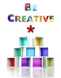 Be creative concept colorful 3d design