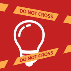 do not cross the line crossing a light bulb