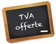 Ardoise TVA offerte