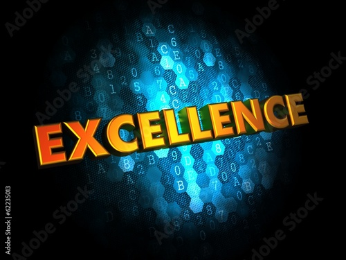 Excellence Concept on Digital Background.
