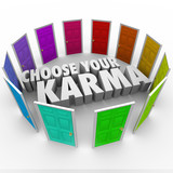 Choose Your Karma Many Doors Paths Fate Destiny Luck