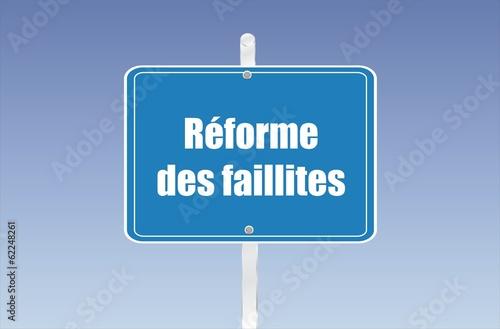 panneau réforme des faillites
