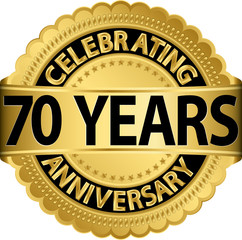 Celebrating 70 years anniversary golden label with ribbon, vecto
