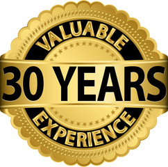 Valuable 30 years of experience golden label with ribbon, vector