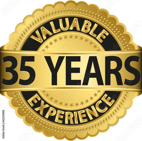 Valuable 35 years of experience golden label with ribbon, vector