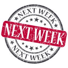 Next Week red grunge round stamp on white background