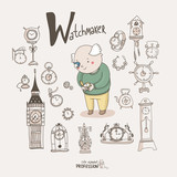 Cute vector alphabet Profession. Letter W - Watchmaker