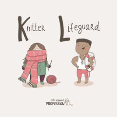 Cute vector alphabet Profession. Knitter. Lifeguard