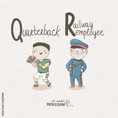 Cute vector alphabet Profession. Quarterback.Railway Employee