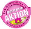 "Button Banner ""Muttertagaktion"" Blumen pink"
