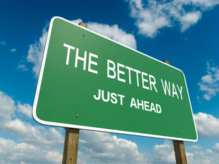 Road sign to the better way