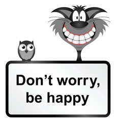 Monochrome comical be happy sign
