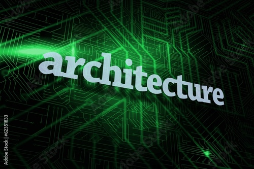 Architecture against green and black circuit board