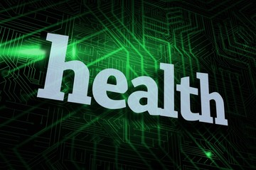 Health against green and black circuit board