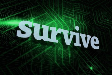 Survive against green and black circuit board