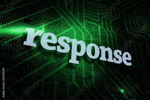 Response against green and black circuit board