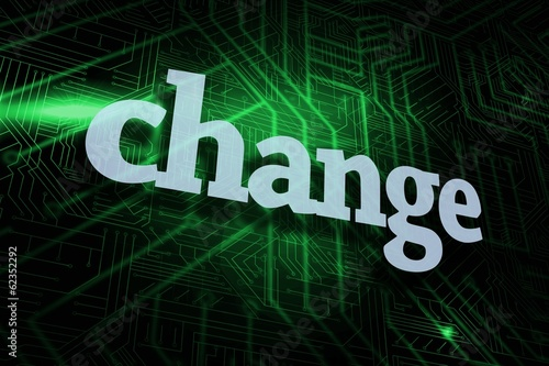 Change against green and black circuit board