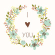 I love you card with floral wreath. Bright illustration
