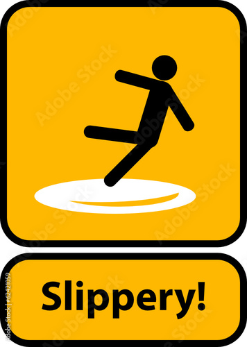 Slippery warning yellow sign