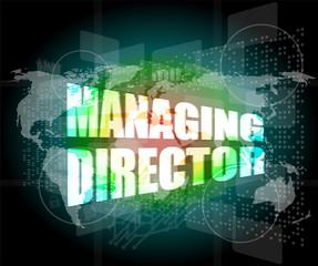 managing directors words on digital screen