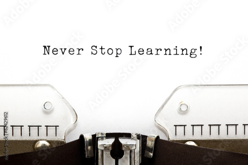 Never Stop Learning Typewriter