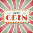 We are open vintage background sign