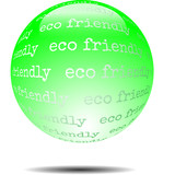 Eco friendly - abstract ecological green glossy word sphere on w