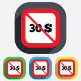 No 30 Dollars sign icon. USD currency symbol.
