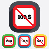 No 100 Dollars sign icon. USD currency symbol.