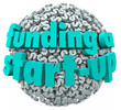 Funding a Start-Up Business New Company Finance Money