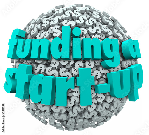 Funding a Start-Up Business New Company Finance Money