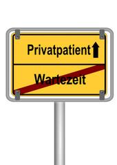 Schild Privatpatient vs. Wartezeit