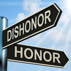 Dishonor Honor Signpost Shows Disgraced And Respected