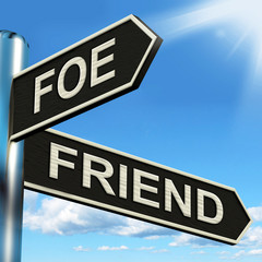 Foe Friend Signpost Means Enemy Or Ally