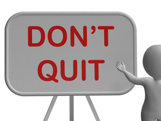 Don't Quit Whiteboard Shows Keeping Trying And Persisting