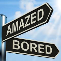 Amazed Bored Signpost Shows Dull And Amazing